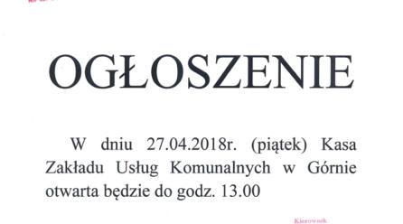 Ogłoszenie – Kasa ZUK w Górnie dnia 27.04.18r czynna do godziny 13:00